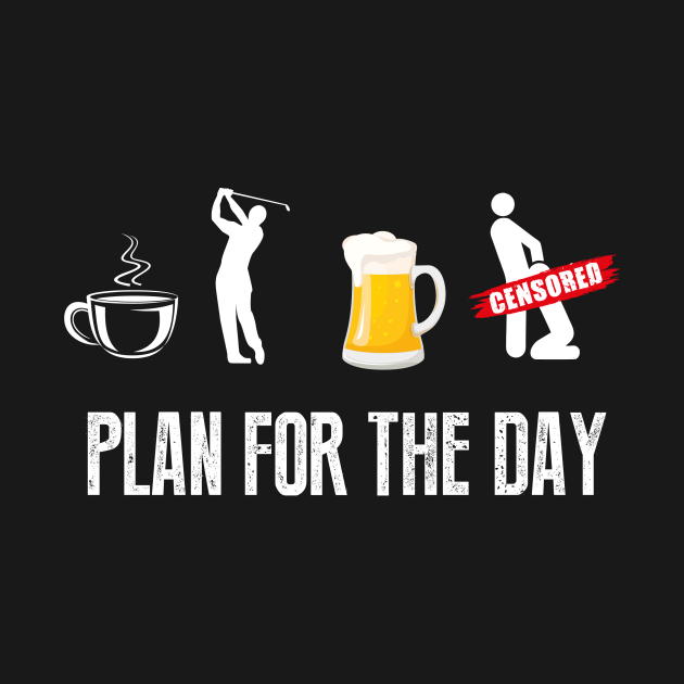TeePublic: Plan For The Day Coffee Play game ...