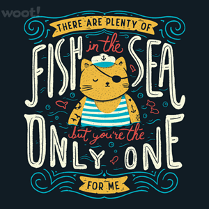 Woot!: There are Plenty of Fish in the Sea, but You're the Only One for Me