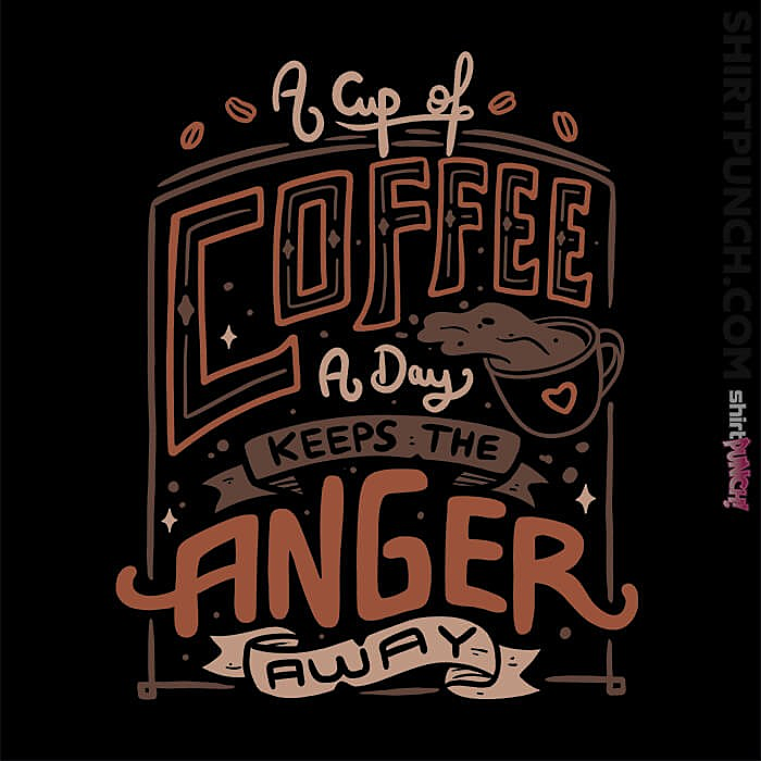 ShirtPunch: A Cup Of Coffee A Day