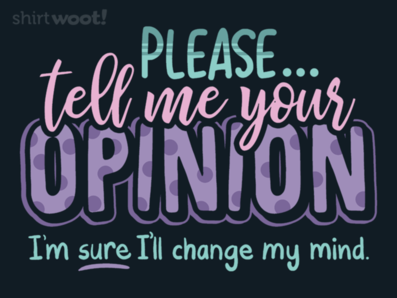 Woot!: Opinionated