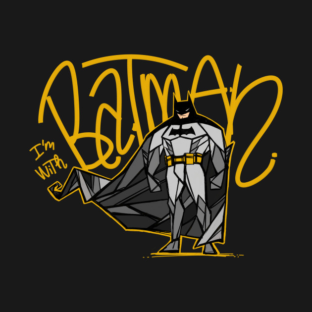 TeePublic: I'm with Batman
