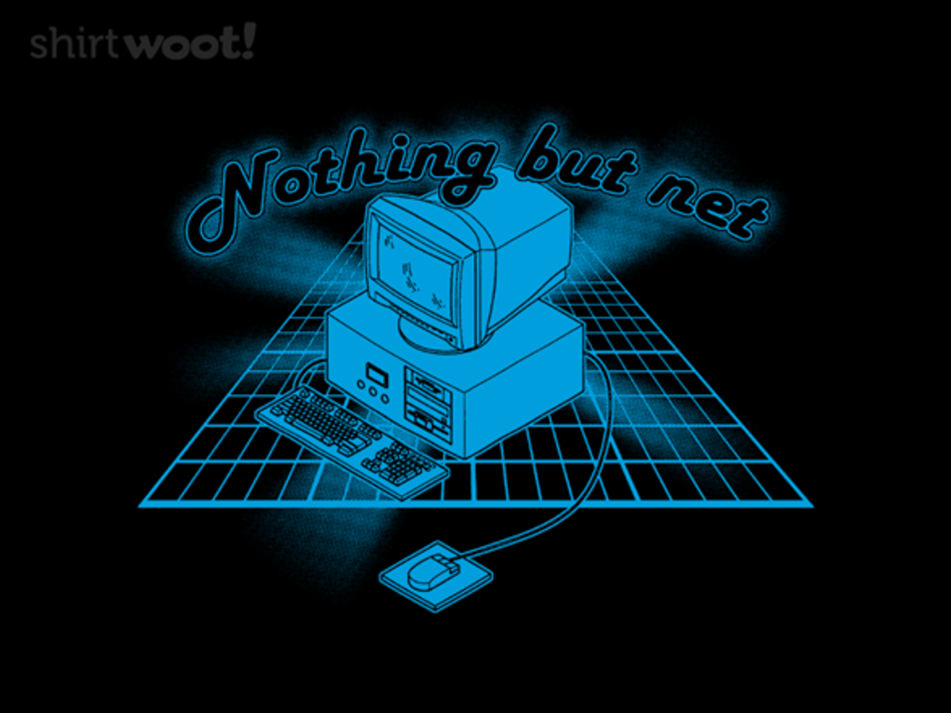 Woot!: Nothing But Net