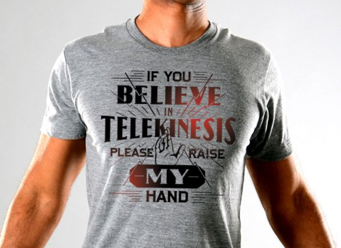 SnorgTees: If You Believe In Telekinesis Limited Edition Tri-Blend