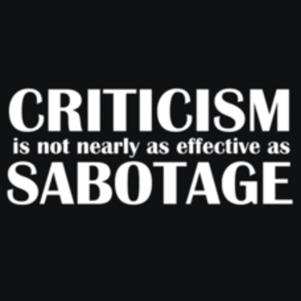 Textual Tees: Criticism Vs Sabotage