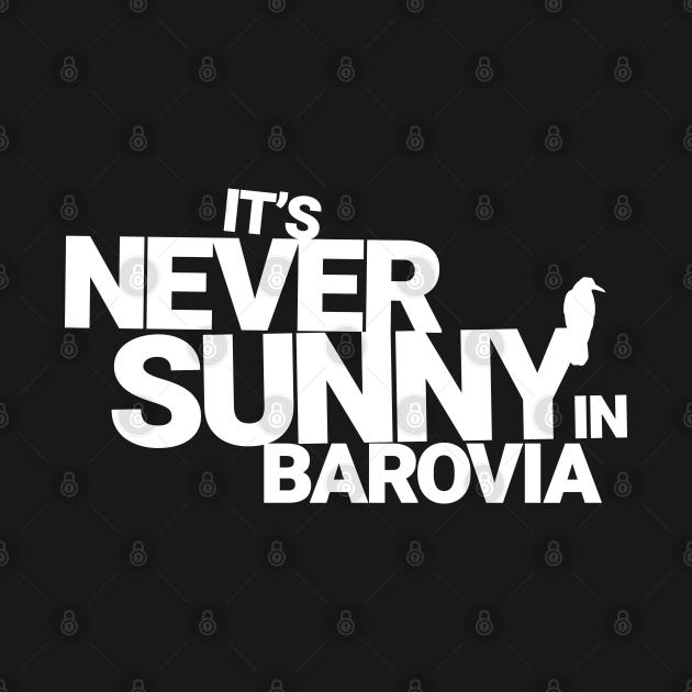 TeePublic: It's Never Sunny In Barovia White