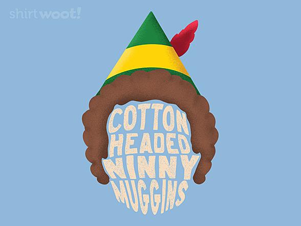 Woot!: Ninny Muggins