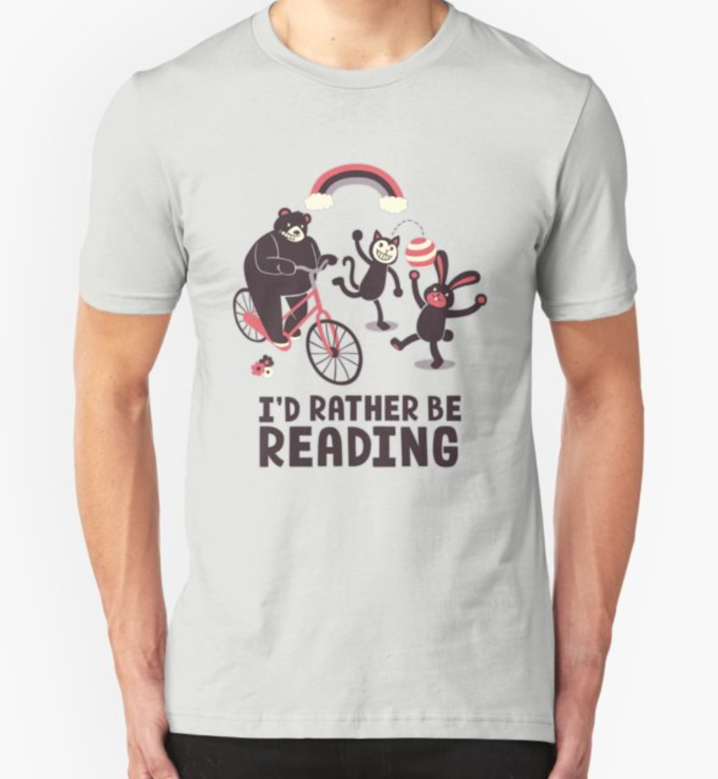 RedBubble: I'd Rather Be Reading