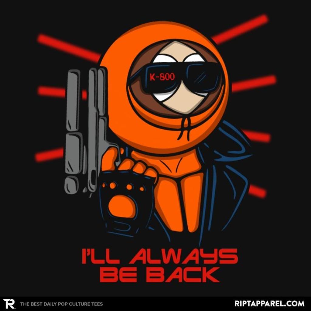 Ript: I'll always be back