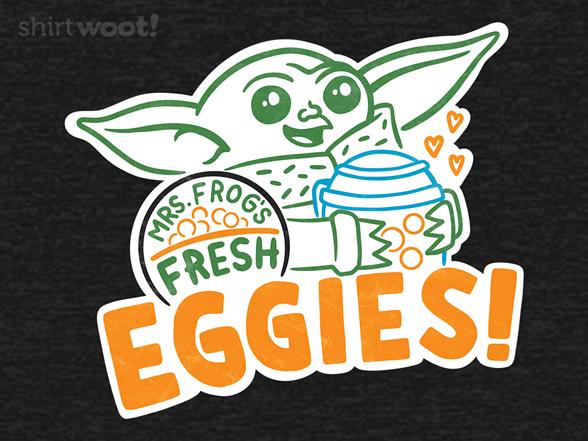 Woot!: Eggies
