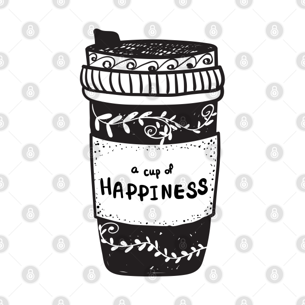 TeePublic: coffee cup take away with cup of happiness, doodle lino cut black and white minimal design