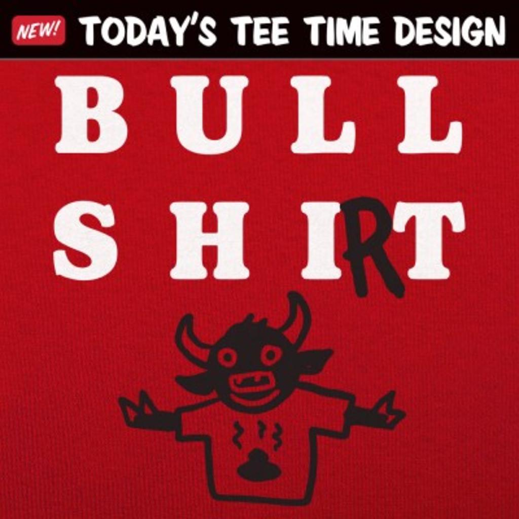 6 Dollar Shirts: Bull Shirt