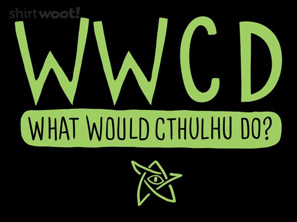 Woot!: WWCD