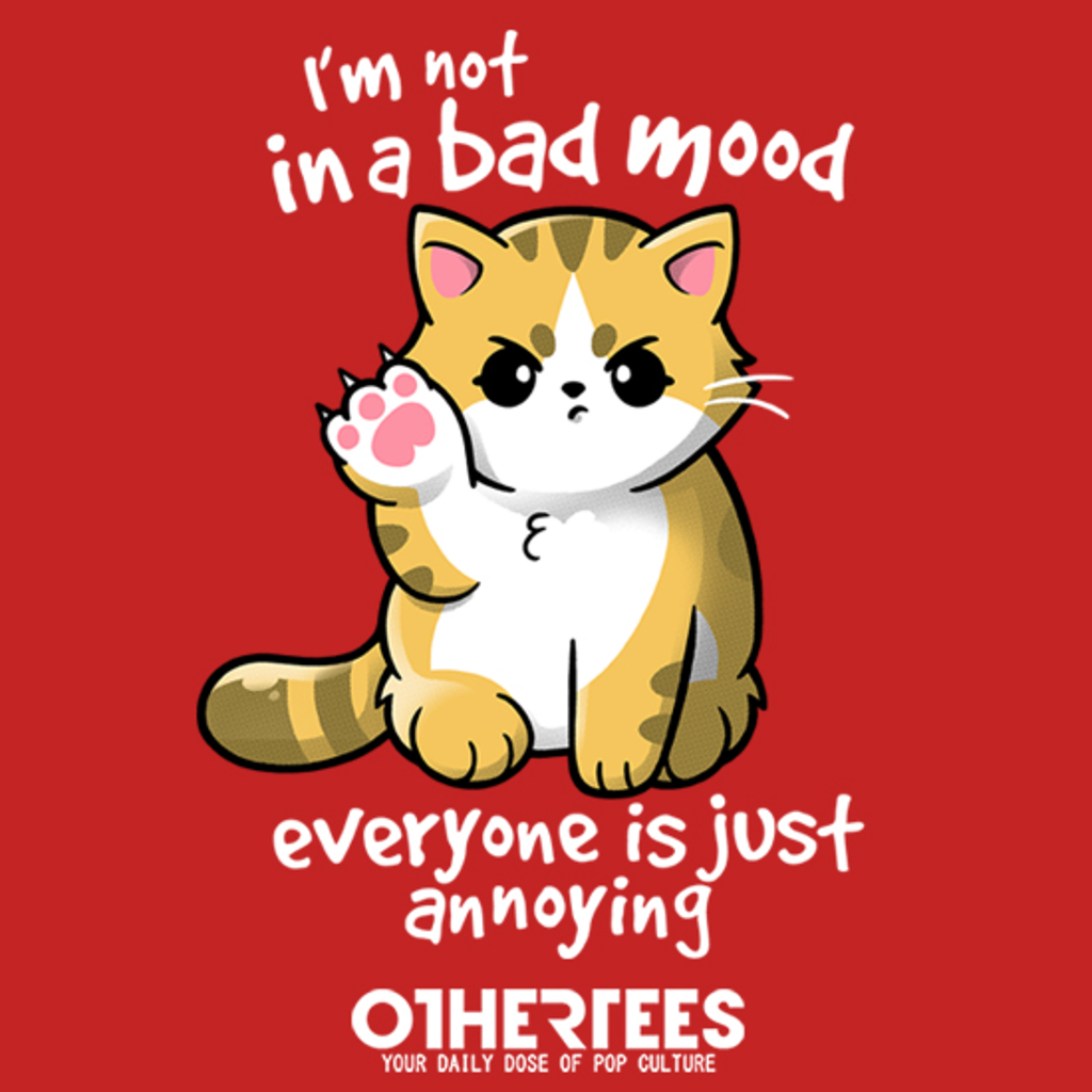 OtherTees: Bad mood