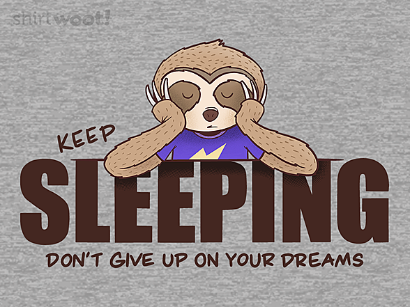 Woot!: Don't Give Up On Your Dreams