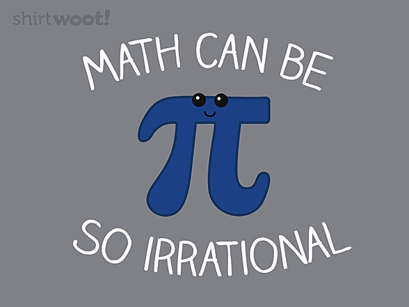 Woot!: Math Can Be So Irrational