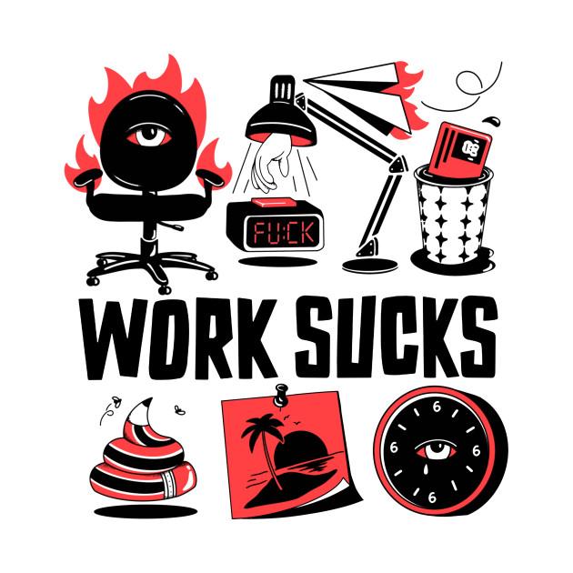 TeePublic: Works Sucks
