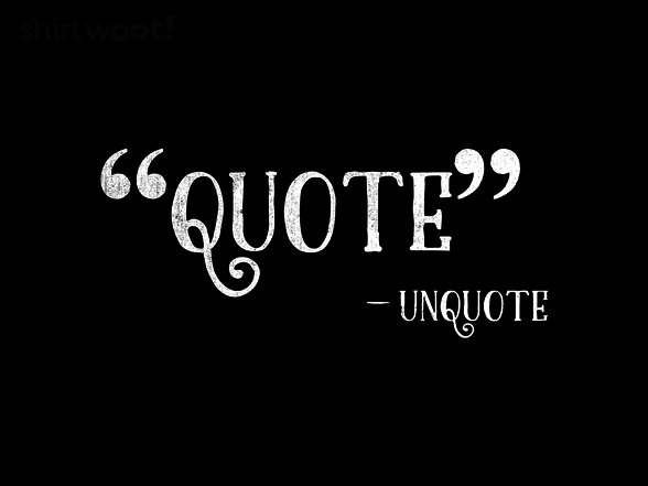 Woot!: Minimal Quote