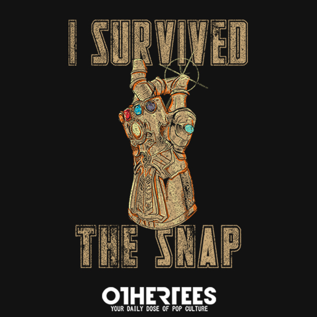 OtherTees: i survived the snap