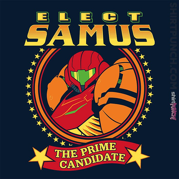 ShirtPunch: Elect Samus - The Prime Candidate