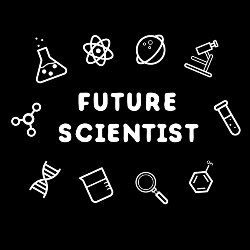 NeatoShop: Gonna Be A Future Scientist