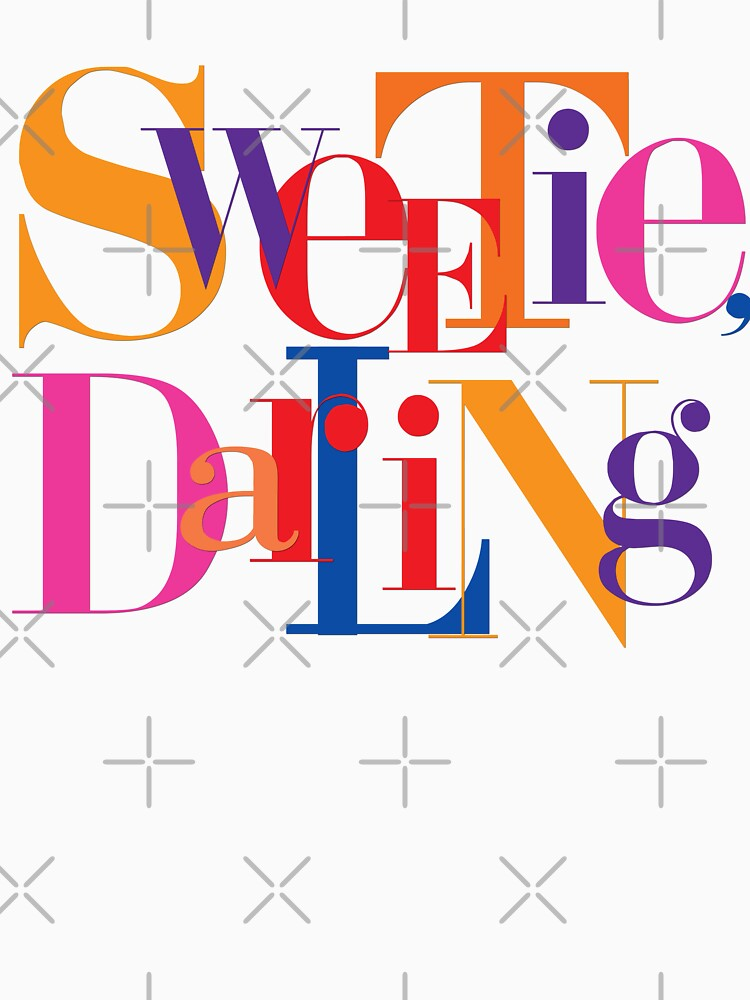 RedBubble: Absolutely Fabulous - Sweetie, Darling