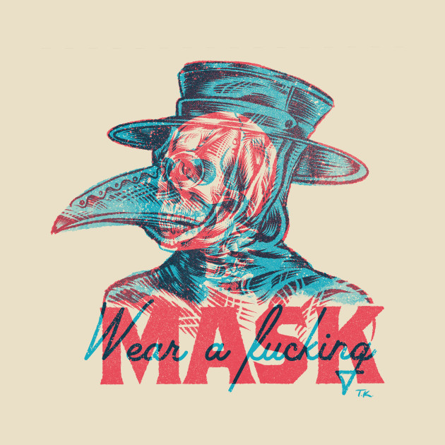 TeePublic: Wear A Mask