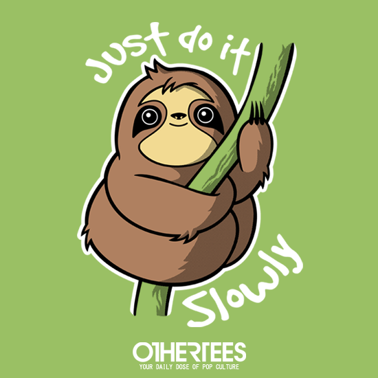 OtherTees: Slow Sloth