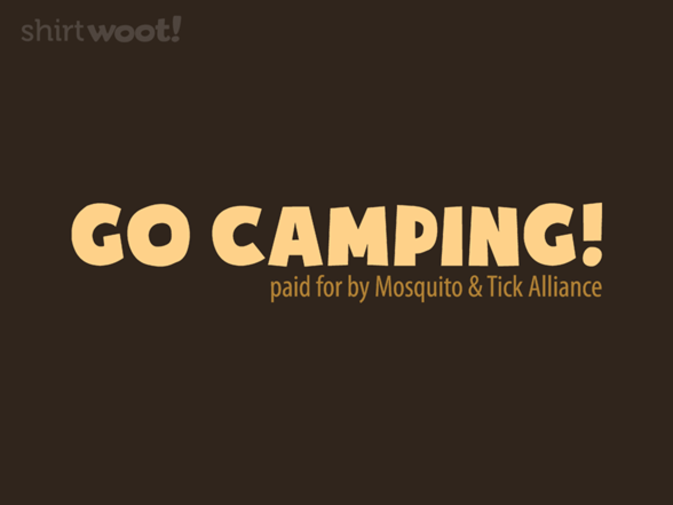 Woot!: Go Camping!