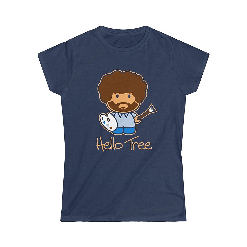 Snappy Kid: Hello Tree Bob Ross Women's T-Shirt