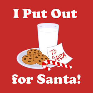 TeePublic: I PUT OUT FOR SANTA