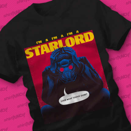 ShirtPunch: I'm A Star Lord