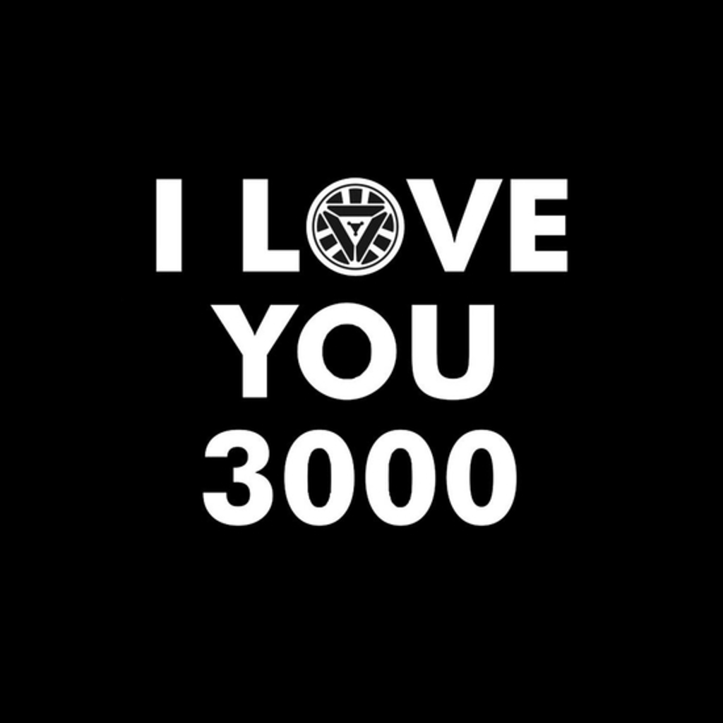 BustedTees: I love You 3000
