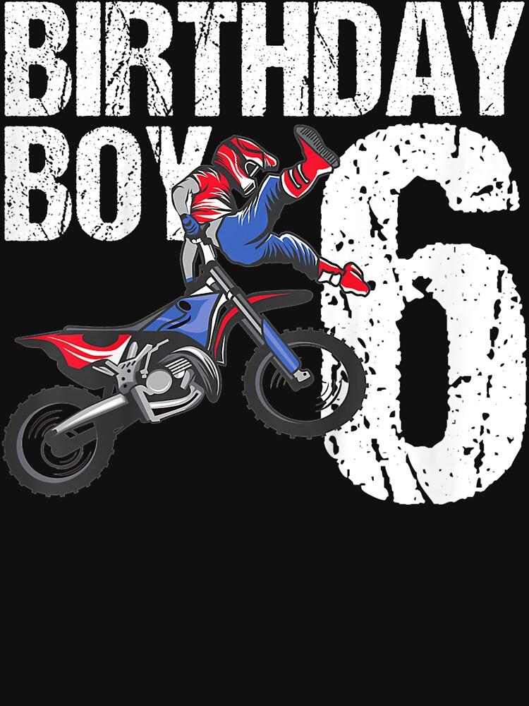 RedBubble: Kids 6 Year Old Dirt Bike Motocross Mx 6Th Gift