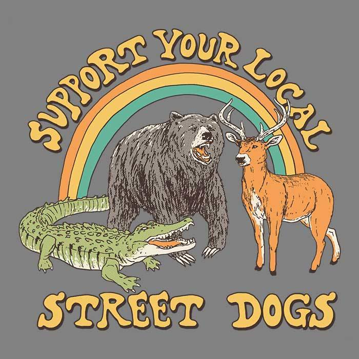 Once Upon a Tee: Street Dogs