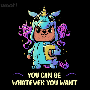 Woot!: Be Whatever You Want