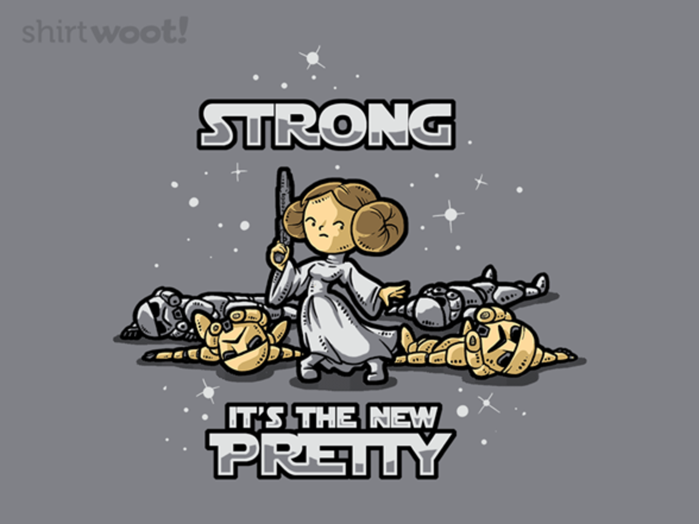 Woot!: Strong Is The New Pretty - $15.00 + Free shipping