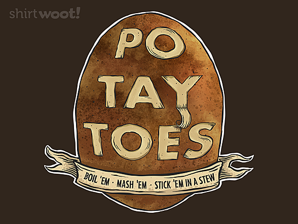 Woot!: Po. Tay. Toes.