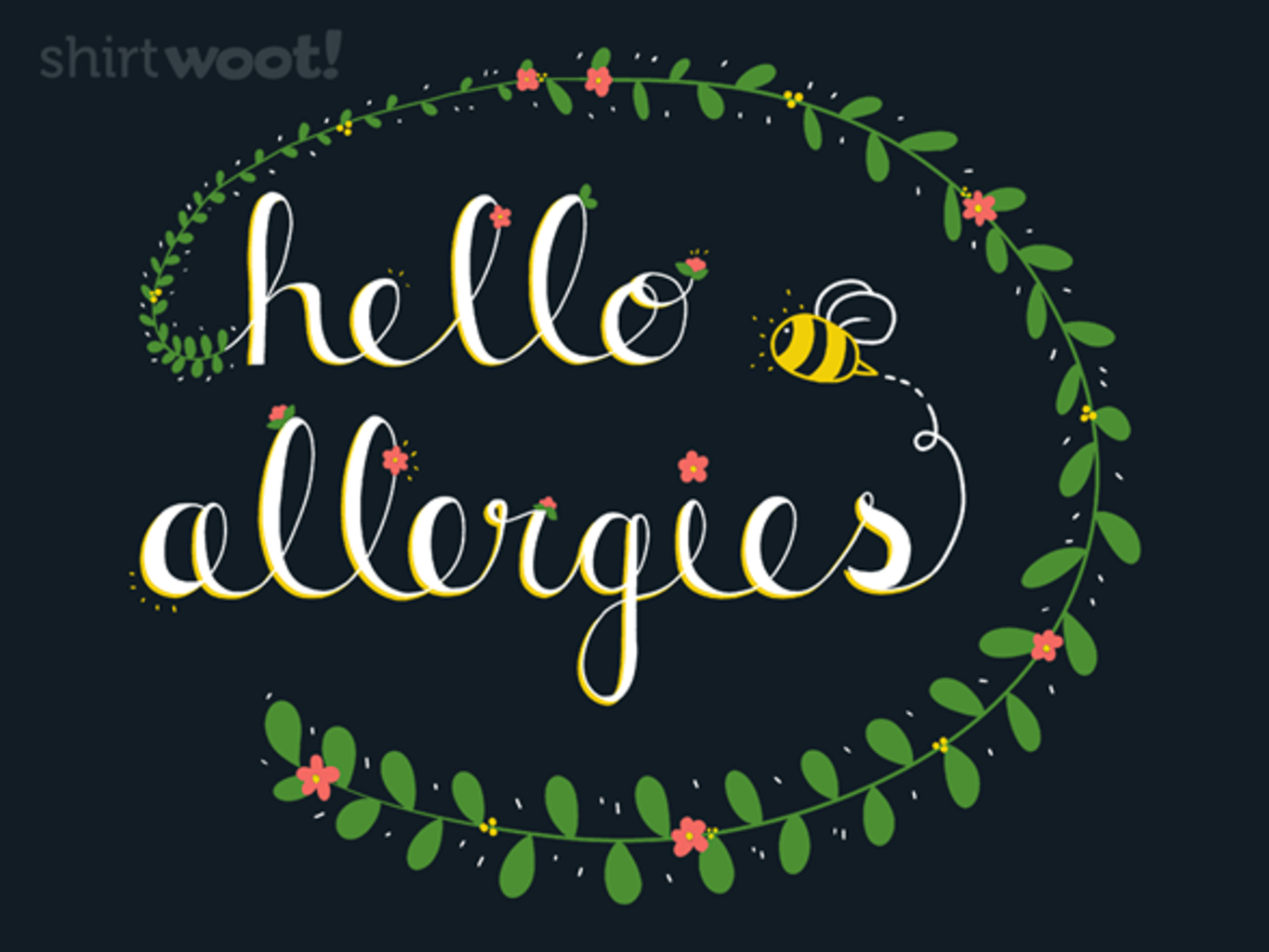 Woot!: Hello Allergies
