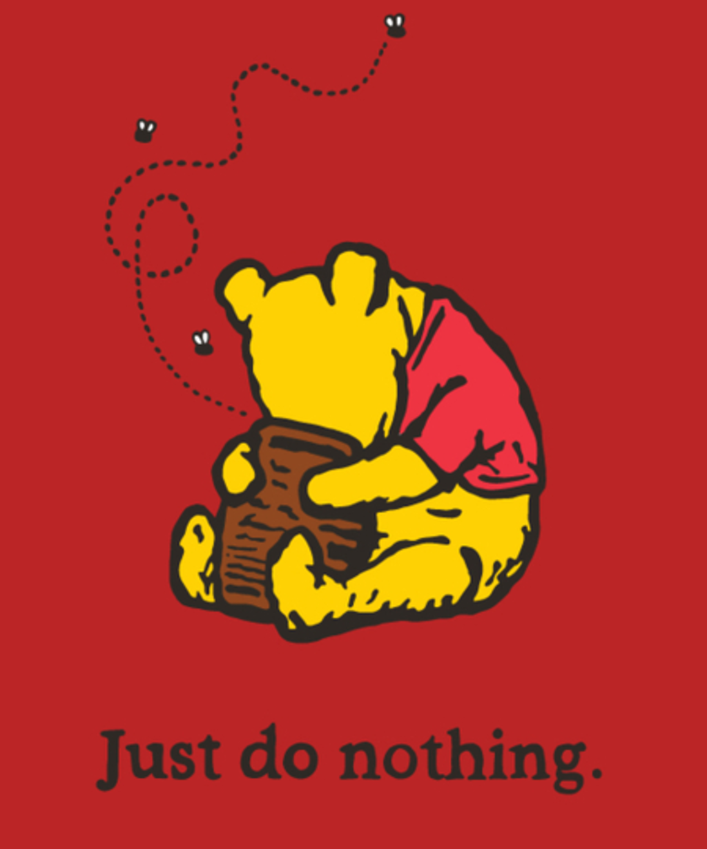 Qwertee: Just Do Nothing