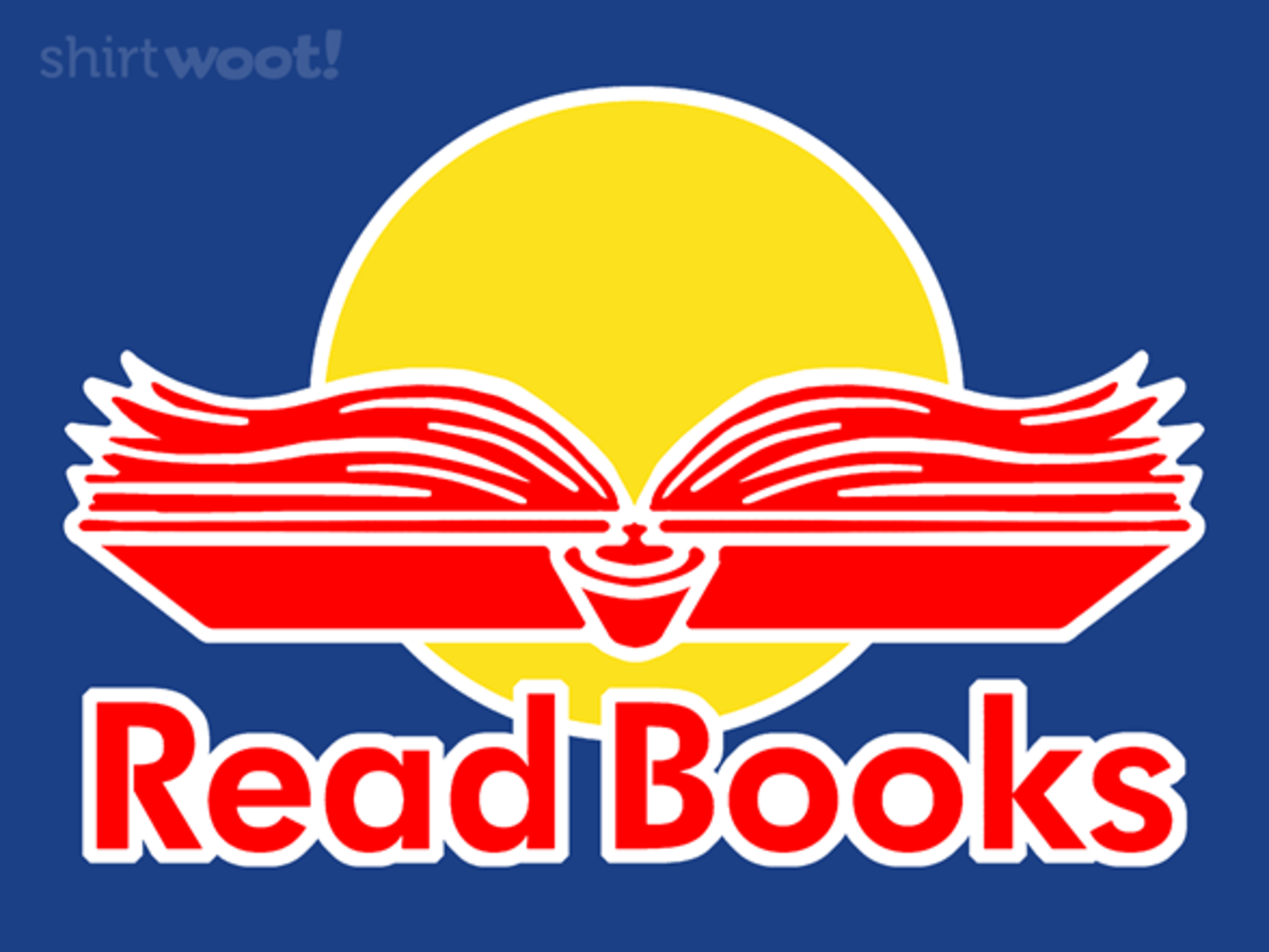 Woot!: Reading Gives You Wings