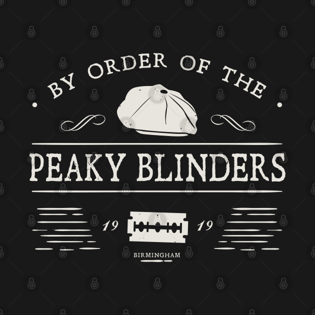 TeePublic: By Order of The Peaky Blinders