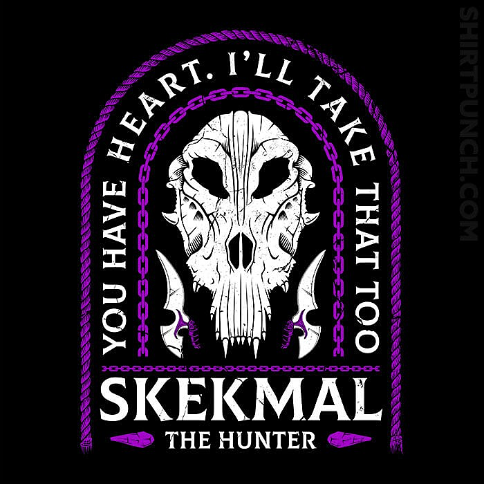 ShirtPunch: Skekmal The Hunter