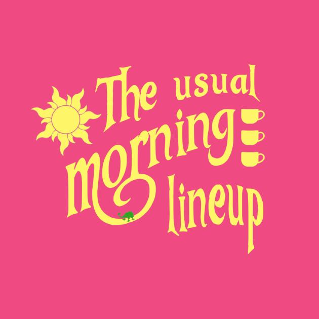 TeePublic: Usual Morning Lineup