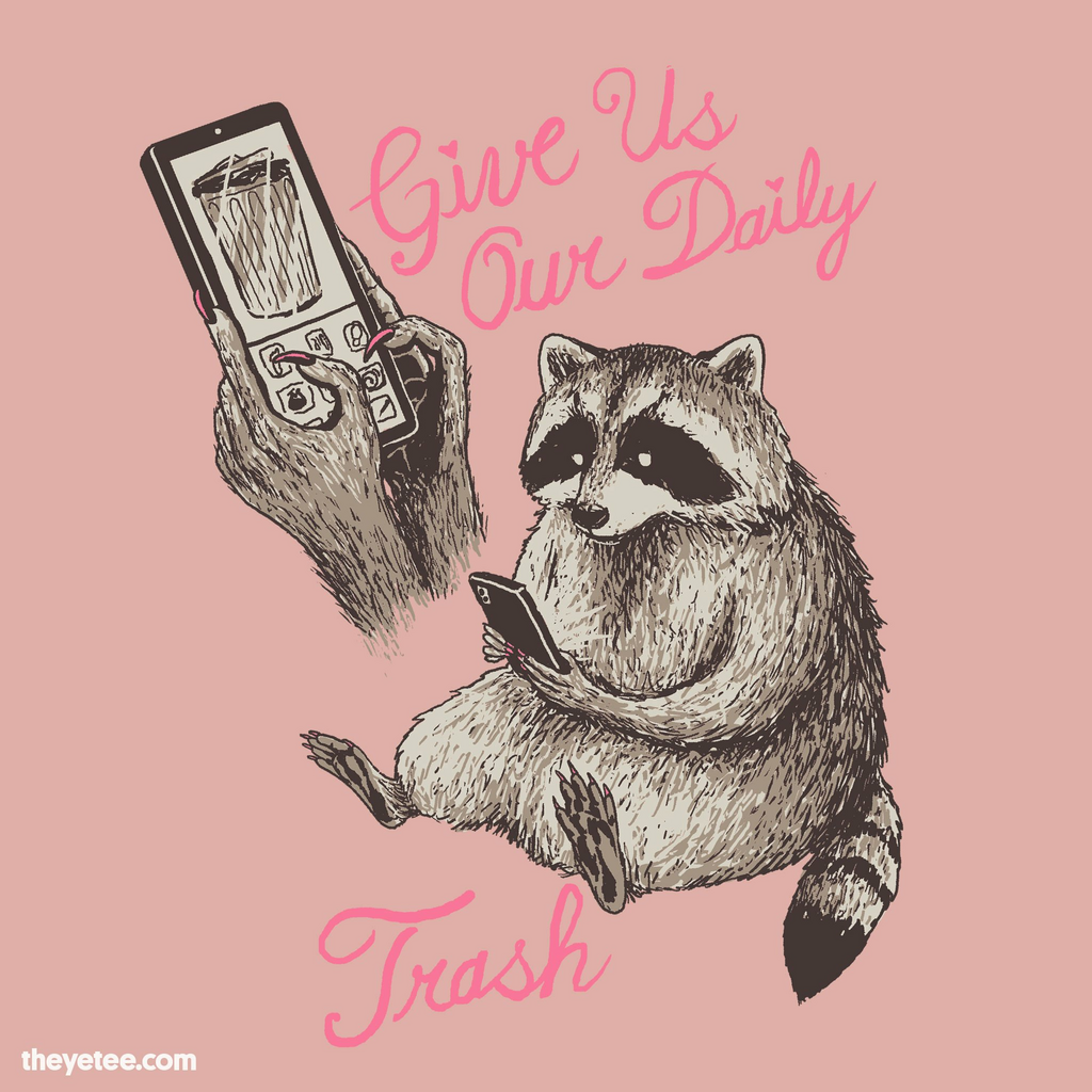 The Yetee: Give Us Our Daily Trash