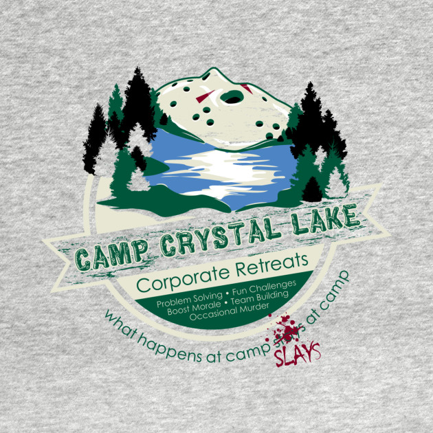 TeePublic: Crystal Lake Corporate Retreats