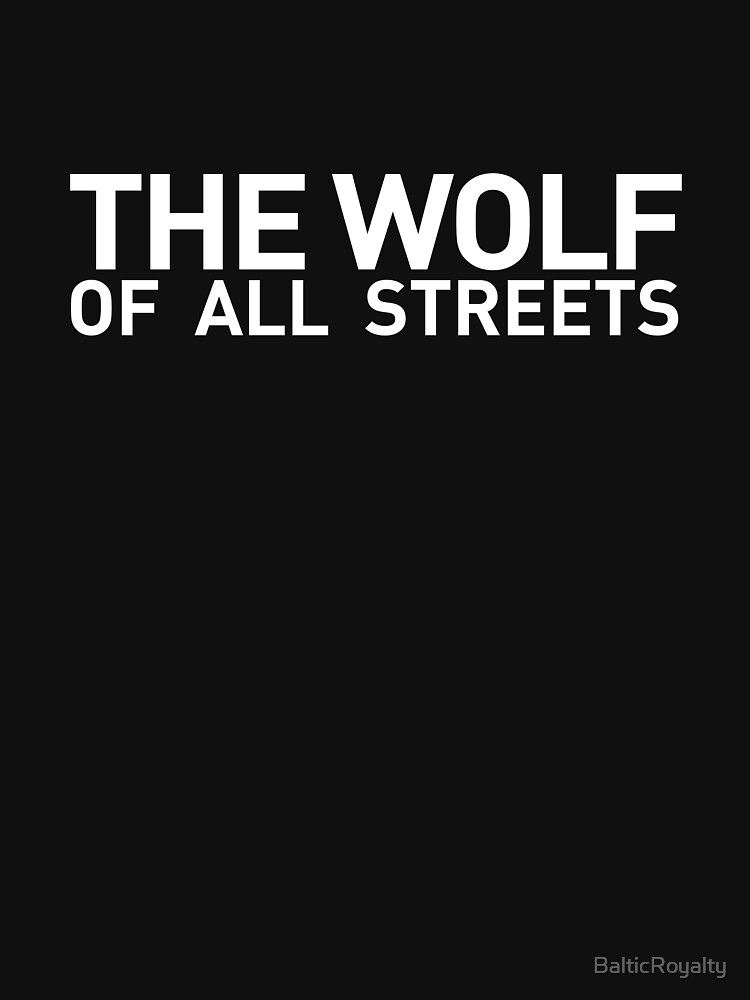 "RedBubble: The Wolf Of All Streets - ""BALLERS"""