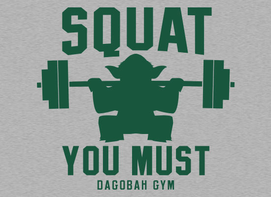SnorgTees: Squat You Must