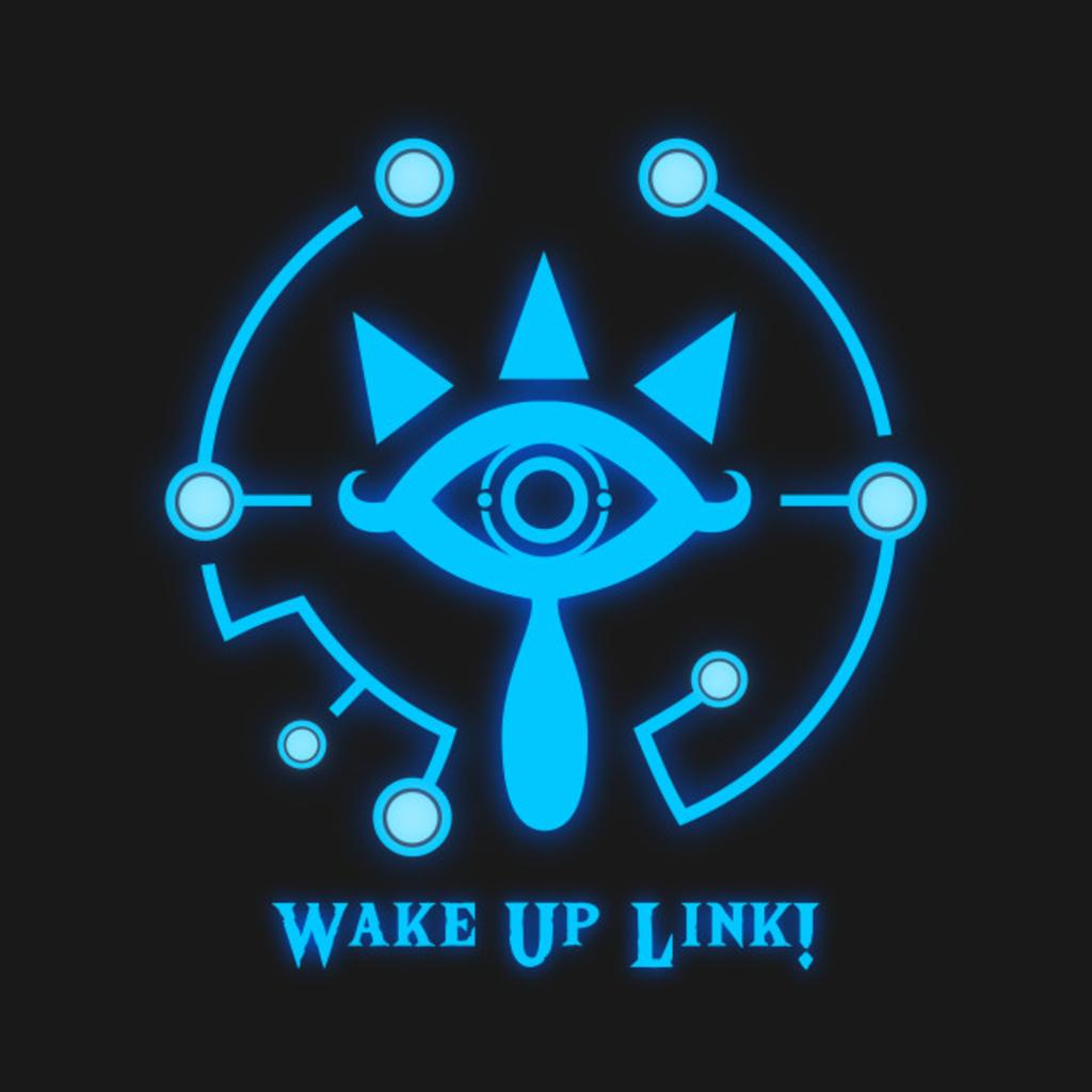 TeePublic: Wake Up Link