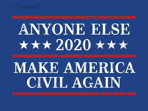 Woot!: Make America Civil Again