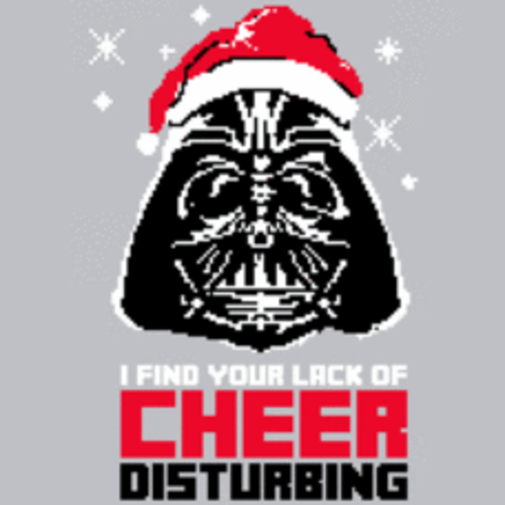 Textual Tees: I Find Your Lack of Cheer Distrubing